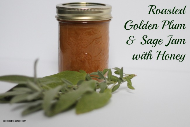 roasted golden plum and sage jam with honey