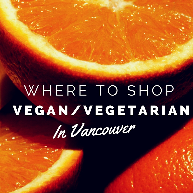 where to shop vegan vegetarian in vancouver
