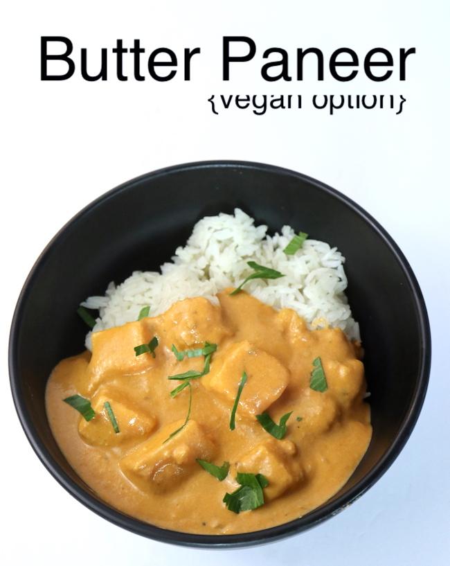 Butter Paneer {Vegan option}