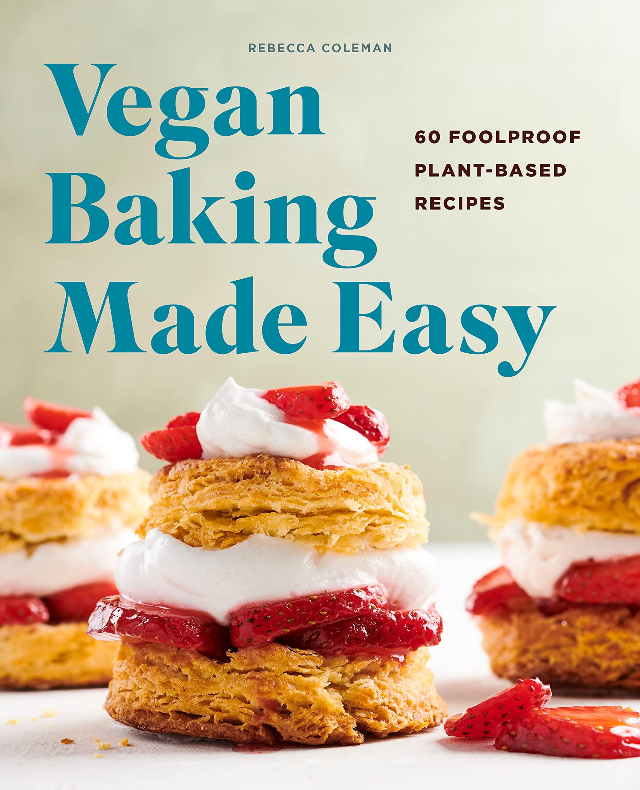 Introducing: Vegan Baking Made Easy